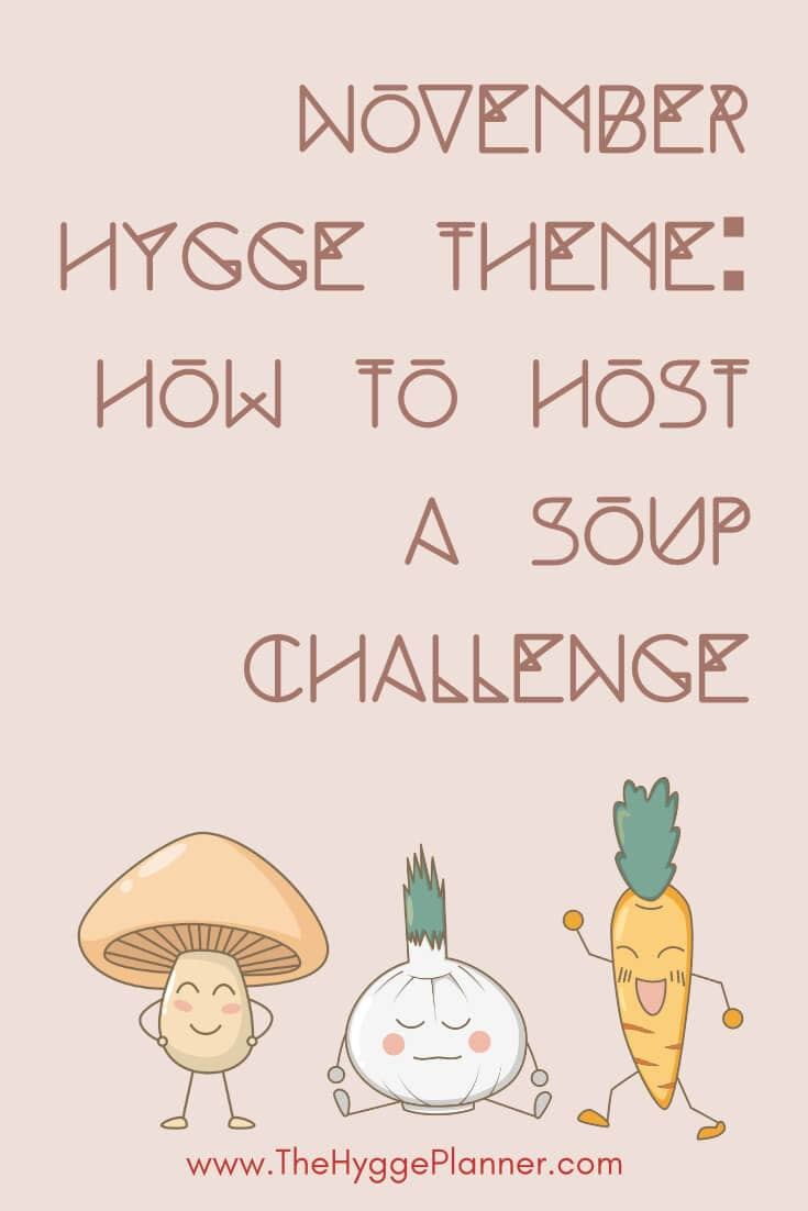 November Hygge: Host a soup challenge