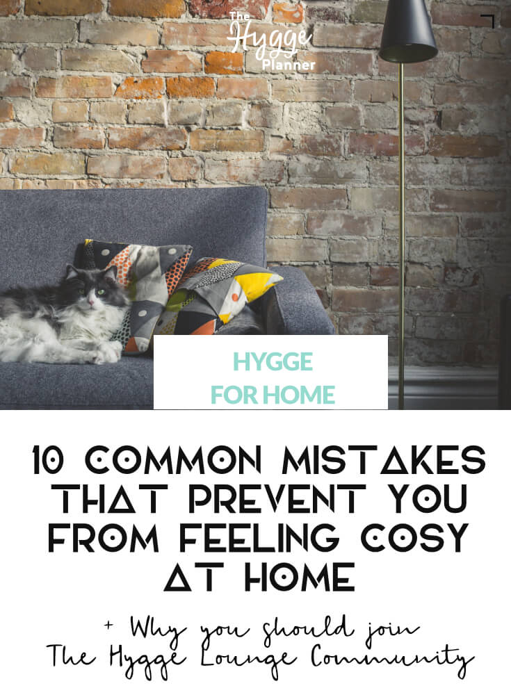 10 common mistakes that prevent you from feeling cosy at home