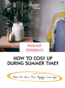 cosy up, summer, hygge summer, summer cosiness, summer coziness,