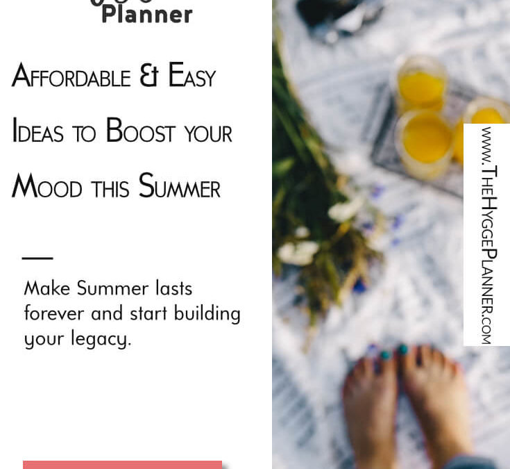 Ep 16: Affordable & Easy ideas to boost your mood this Summer