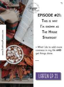 This is why I'm known as The Hygge Strategist, how to fall in love with Autumn, plan your season, daily planner, hygge, hygge lifestyle