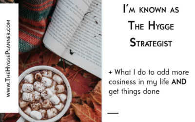 Ep #21: This is why I'm known as The Hygge Strategist