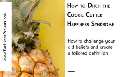 Ep #13: Ditch the cookie cutter happiness syndrome
