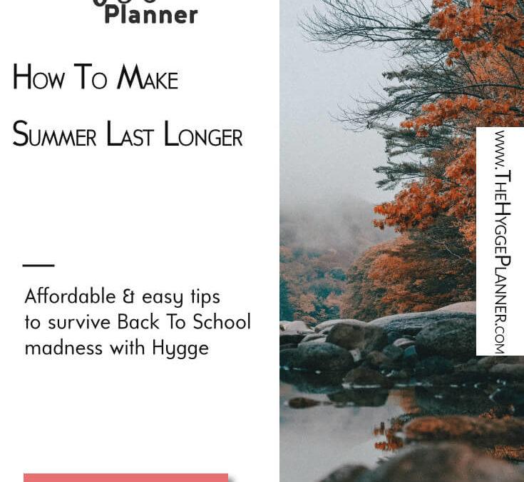 Ep #18: How To Make Summer Last Longer
