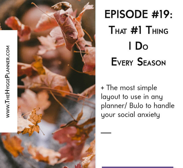Ep #19: That #1 Thing I Do Every Season