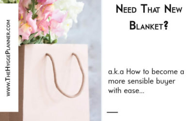 Ep #24: Do your really need that gorgeous blanket?