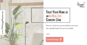 home as a real life comfort zone, magic happens inside comfort zone, hygge and comfort zone at home