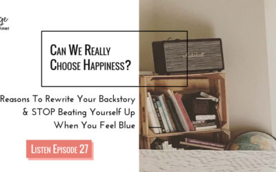 Episode 27: Can We Choose Happiness?