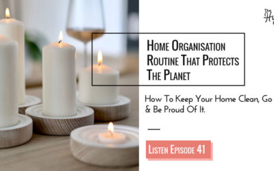 Episode 41: My Unexpected Home  Routine