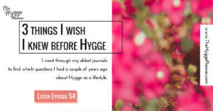 hygge for anxiety, hygge for beginners, women gen x, women over 30, cosiness at home, coziness, comfort zone,