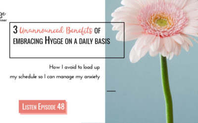 3 unannounced benefits of embracing Hygge on a daily basis