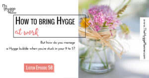 hygge at work, hygge work place, hyggefy your work place,