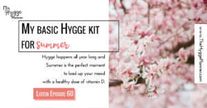 summer hygge, hygge kit for summer, hygge box, how to create your own hygge box,